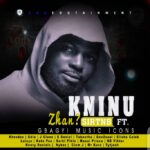 """NEW SONG: DOWNLOAD """"KNINU ZHAN?"""" – TNB FT ALL GBAGYI MUSIC ICONS"""