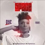 Music Video: Oye – Fill This Space (Official Video) | @oyesadeofficial
