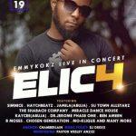 Abuja, Suleja: ELIC4 (EMMYKOKZ LIVE IN CONCERT) is here again