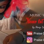 "Music Video: Watch & Download ""Never Let You Go"" Praise Gimba – @gimbapraise"