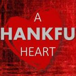 Words In Pen: Reminisce; Life needs a thankful heart to create. – Justina Barde