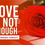 Words In Pen: 'Love is not enough' – Pastor Misheal Tomizayi