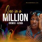 """Music: Download """"One In A Million"""" – Azada"""