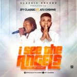 Music: Ify Classic Ft. Atu Chinwe – I See The Angels