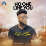 Download Music: No One Like You – Khevdee