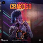 Music: OYE – Gbakoso (audio + video) Live |@oyesadeofficial