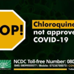 A must Know: Chloroquine not approved for treatment of Coronavirus – NCDC warns Nigerians