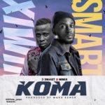 Music : KOMA By Jsmart× Nimix