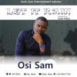 Music: Osi Sam – Let It Rain |@osi.sam