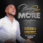 Music: Possible Vincent – Hungry For More