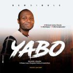 """Music: Download """"Yabo"""" – Richard J Dauda"""