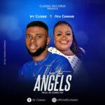 Music: Ify Classic Ft. Atu Chinwe – I See The Angels 2