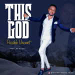 Music: Possible Vincent – This God
