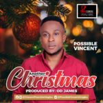 Music: Possible Vincent – Another Christmas
