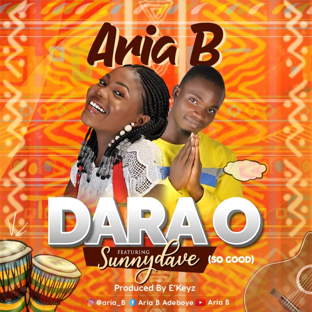 Music: Aria B Ft. Sunny Dave – Dara O