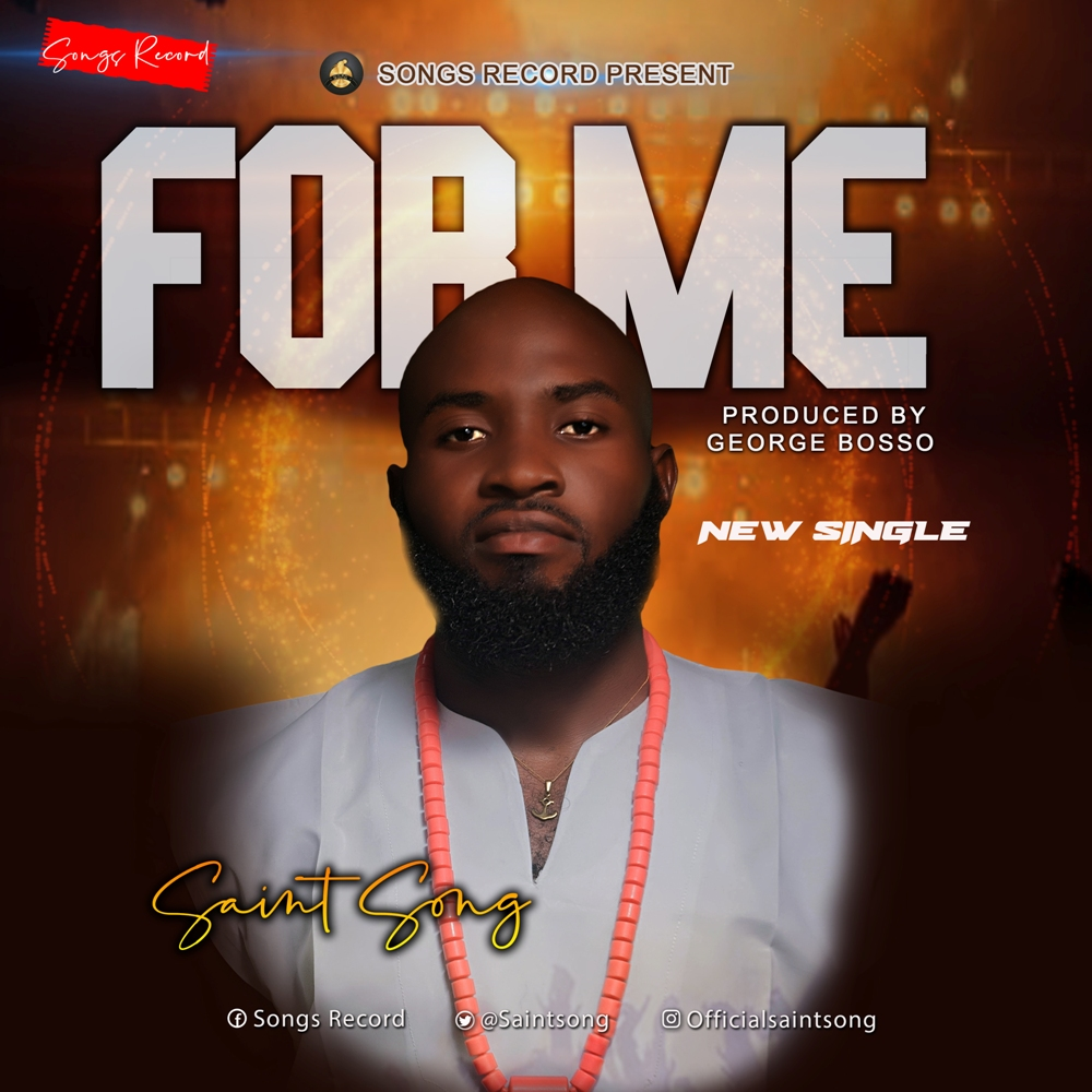 Music: Saint Song – For Me | @saintsong