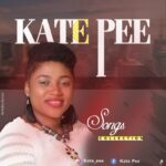 DOWNLOAD MUSIC: Kate Pee Songs Collection
