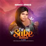 Music: Nancy Grace – For My Sake | @nancygrace7115