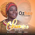 Music: Download Ozhee – Chioma | @ozhee
