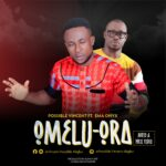 Download Music: Possible Vincent Ft. Ema Onyx – Omelu Ora