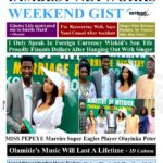 Weekend Gist: Enjoy major headlines of events within the week