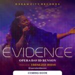 Anticipate New Song: Opera David Benson – Evidence | @operadavidbenson
