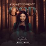 Music: Download Sheila – Consistent God