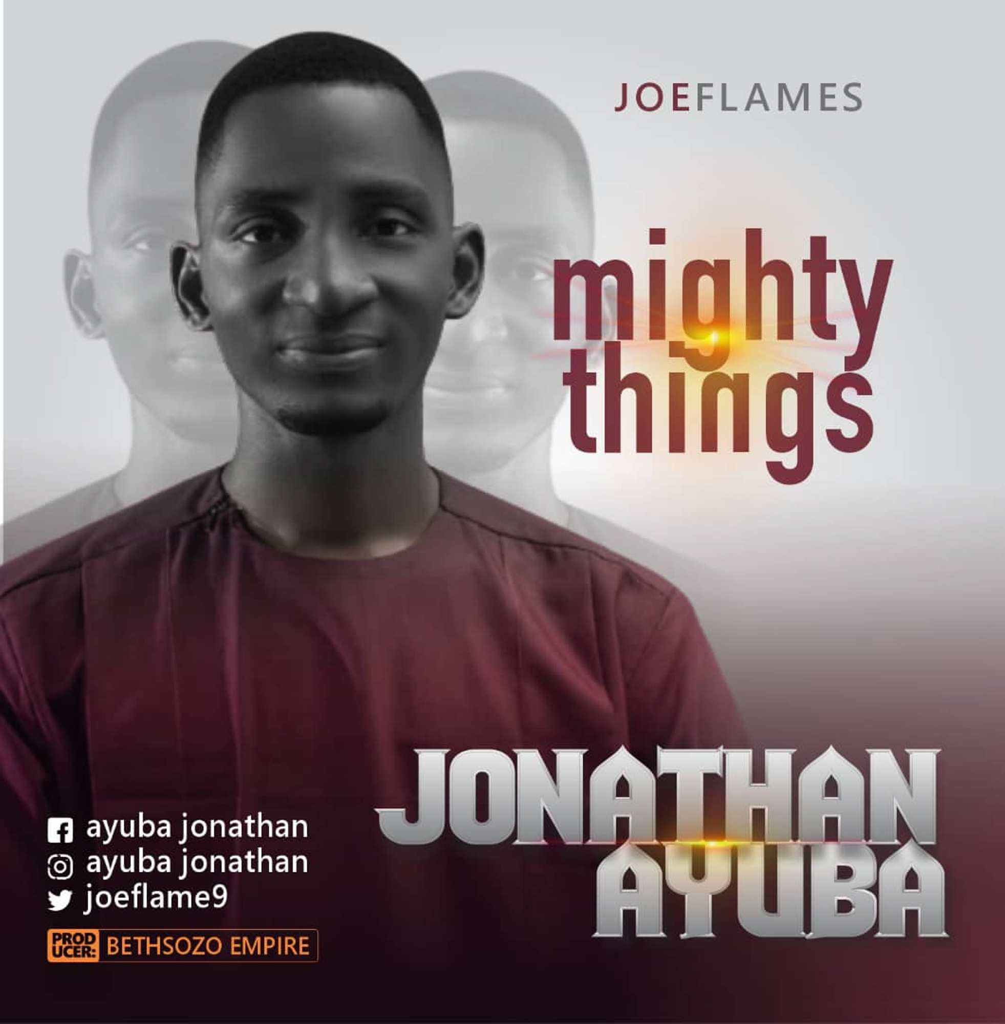 Music: Download Joeflames – Mighty Things | @joeflame9