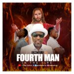 Music: Download Uncle J – Fourth Man In The Fire | @naijaeastman