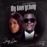 Music: Download 'My Everything' –  Sheq-Dee ft Trinity