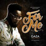 Music: Download Gaza Danladi – For Me